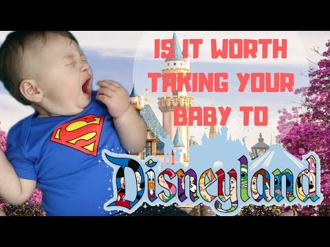 IS IT WORTH TAKING A ONE YEAR OLD TO DISNEYLAND?!