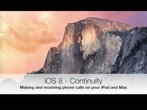 iOS 8 Continuity - Phone calls on your iPad and Mac