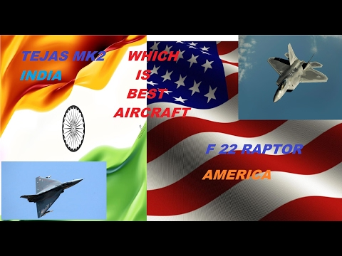 INDIAN AIRCRAFT VS AMERICAN AIRCRAFT | TEJAS MK2 VS F 22 RAPTOR  BEST AIRCRAFT MISSILE