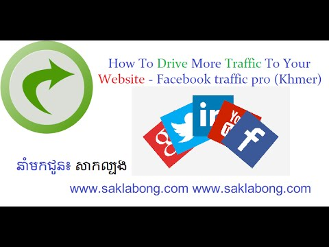 How To Drive More Traffic To Your Website - facebook traffic pro (Khmer)
