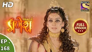 Vighnaharta Ganesh - Ep 168 - Full Episode - 16th  April, 2018