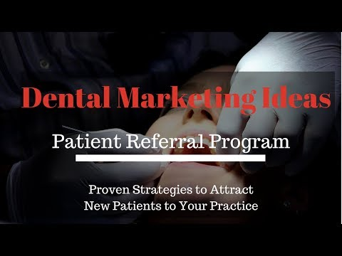 Dental Marketing Ideas - How to Attract New Patients to Your Dental Practice (Part 1)