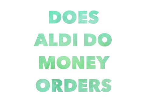 Does aldi do money orders