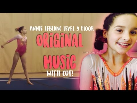 Annie Leblanc Level 9 Floor Routine With REAL MUSIC AND CUT!