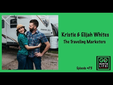 Ep75 The Traveling Marketers That Quit Their Jobs to Find Happiness - Kristie and Elijah Whites 😎
