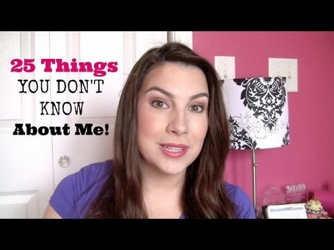 25 Things You Don't Know About Me! (TAG)