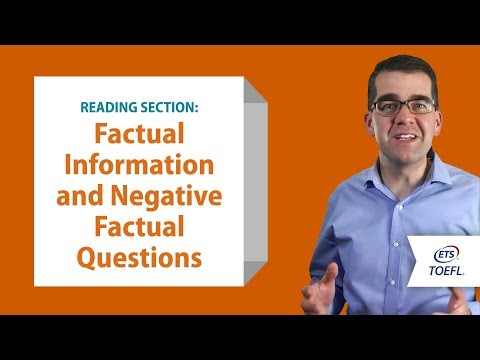 Inside the TOEFL® Test: Reading Questions - Factual and Negative Factual Information