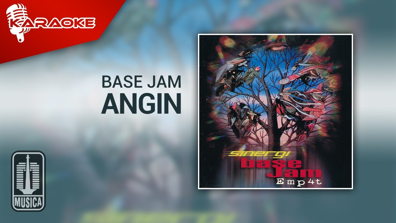 Download Base Jam - Angin (Official Karaoke Video) MP3 Gratis