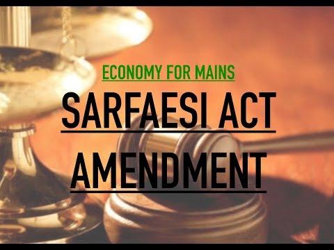 Economy for Mains - SARFAESI Act Amendment