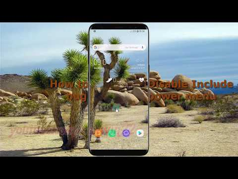 How to Enable or Disable Include bug reports in power menu in Samsung Galaxy S8 or S8+