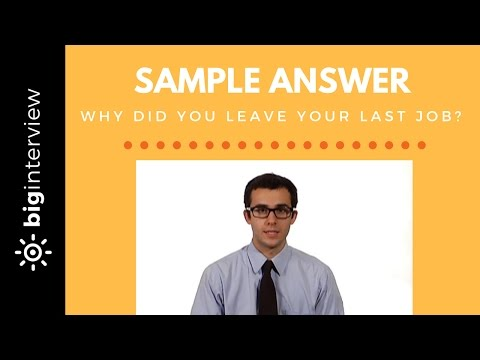 Why Did You Leave Your Last Job? - Sample Answer