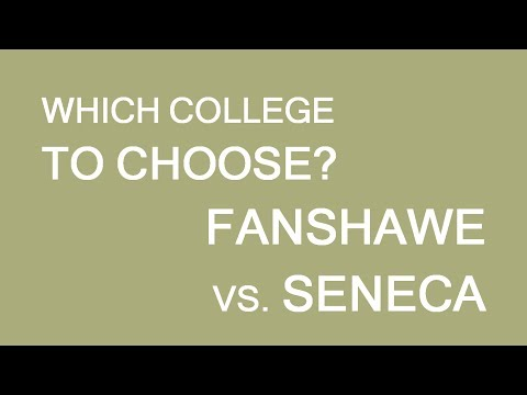 Study in Canada: Fanshawe vs Seneca College. LP Group