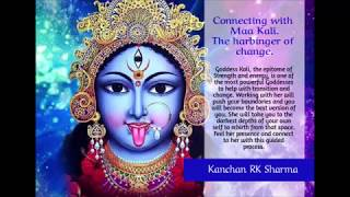 Connecting to Maa Kali - Change, protection, transformation