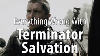 Everything Wrong With Terminator: Salvation In 19 Minutes Or Less