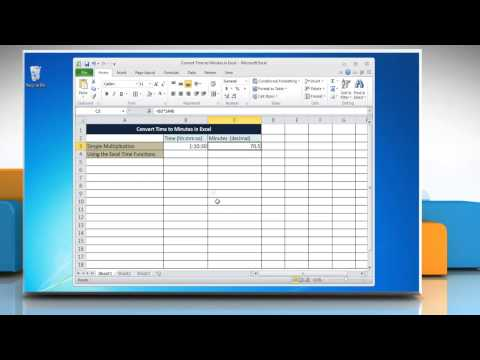 Microsoft® Excel 2010: Convert Time to Minutes in Excel