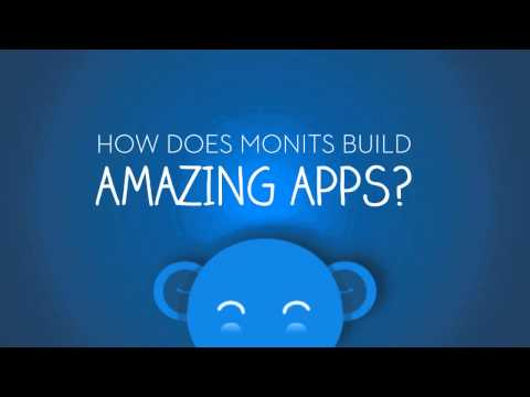 Monits - How to Make iOS Apps - Building Android Apps - Developing HTML5 Apps