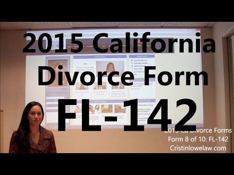 Filing California Divorce Forms: Form 8 of 10 the FL-142