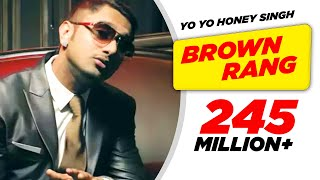 Brown Rang - Yo Yo Honey Singh India
