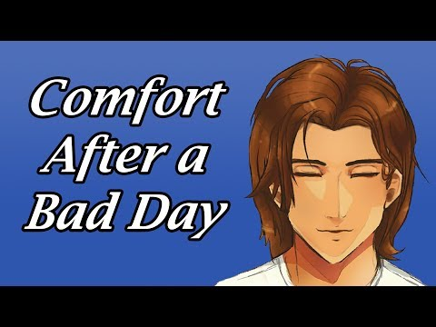 ASMR: Boyfriend Comforts You After a Bad Day [sleep aid]