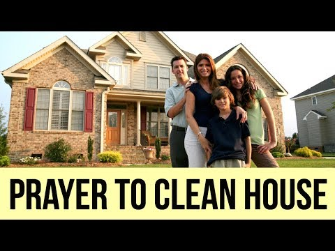 Prayer for Cleansing my Home (To Clean my House - Powerful!) ✅