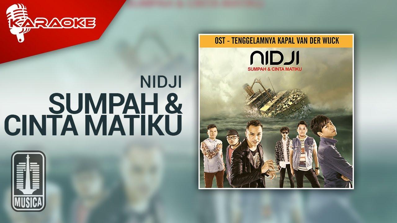 Download Nidji - Sumpah & Cinta Matiku (Official Karaoke Video) MP3 Gratis