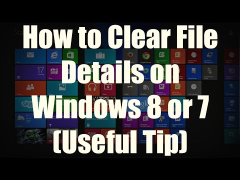 HOW-TO: Erase File Property Details on Windows 8.1/8/7