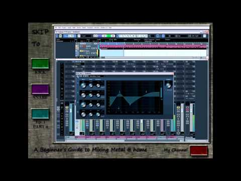 A Beginner's Guide to Mixing Metal at Home - Episode 1 pt.1 (Kick & Snare)