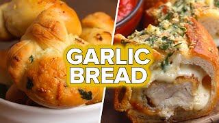 5 Recipes For Garlic Bread Lovers