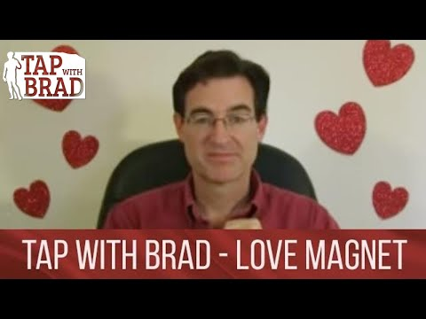 Love Magnet - Valentine's EFT with Brad Yates - Tapping into Love Beyond Belief