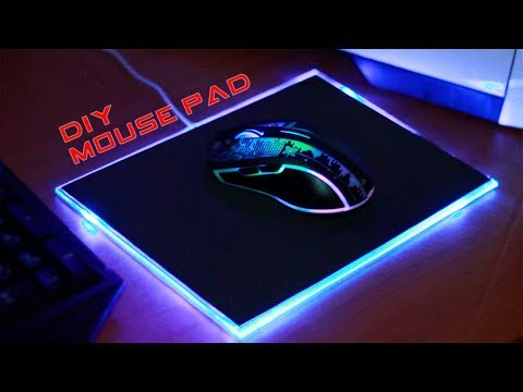 DIY MOUSE PAD GAMER - How to Make a Mouse Pad Led