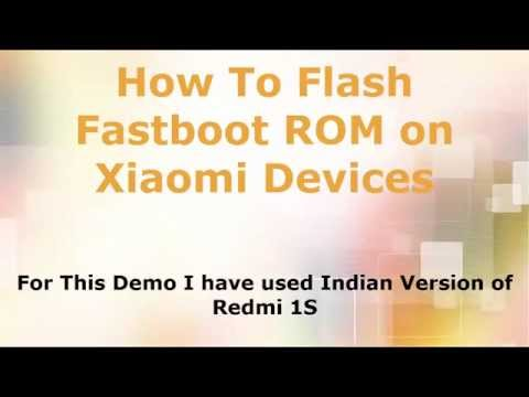 How To Flash Fastboot ROM on Xiaomi Phones