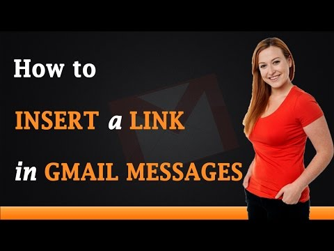 How to Insert a Link in Gmail Messages