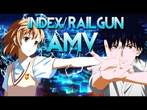 【AMV】Misaka/Touma! Raildex!