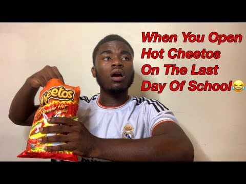 Xxx Mp4 When You Open Hot Cheetos On The Last Day Of School 3gp Sex