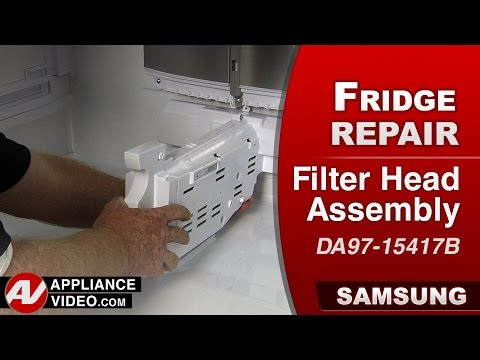 Samsung Refrigerator - Filter Head Assembly Repair & Daignostic