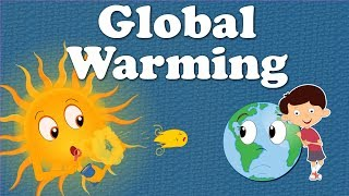 Global Warming for Kids | It