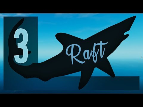 Raft Ep3 - Progress Through Research and Shark Slaying!