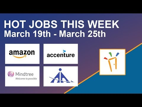 Freshersworld Hot Jobs Of The Week-(Mar 19th–Mar 25th) – Accenture, Mindtree, AAI, Amazon