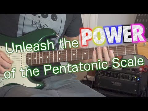 Unleash the POWER of the Pentatonic Scale!