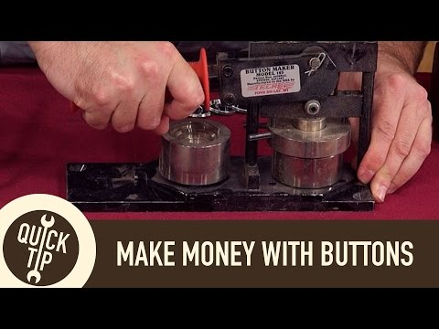 Make Money Making Buttons and Pins!