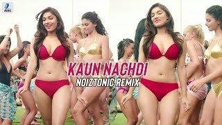 Kaun Nachdi (Remix) | Guru Randhawa | NOIZTONIC