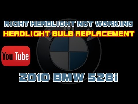 ⭐ 2010 BMW 528i - Right Headlight Not Working - Replacing The Headlight Bulb