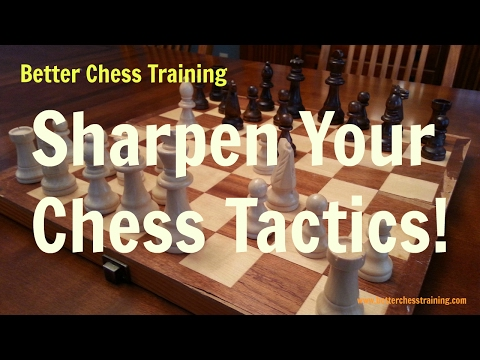 Sharpen Your Chess Tactics #1
