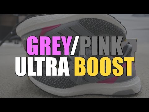 MY THOUGHTS ON THE GREY AND PINK ADIDAS ULTRA BOOST