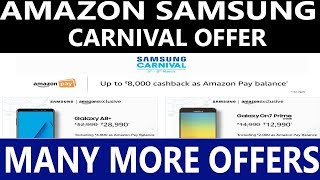 Amazon Samsung Carnival - Offer on Samsung Mobile & Samsung Products