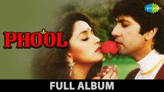 Phool   Kitna Pyar Karta Hoon   Phool Phool Pe Bani Hai Teri   Madhuri Dixit  Sunil Dutt  Full Album