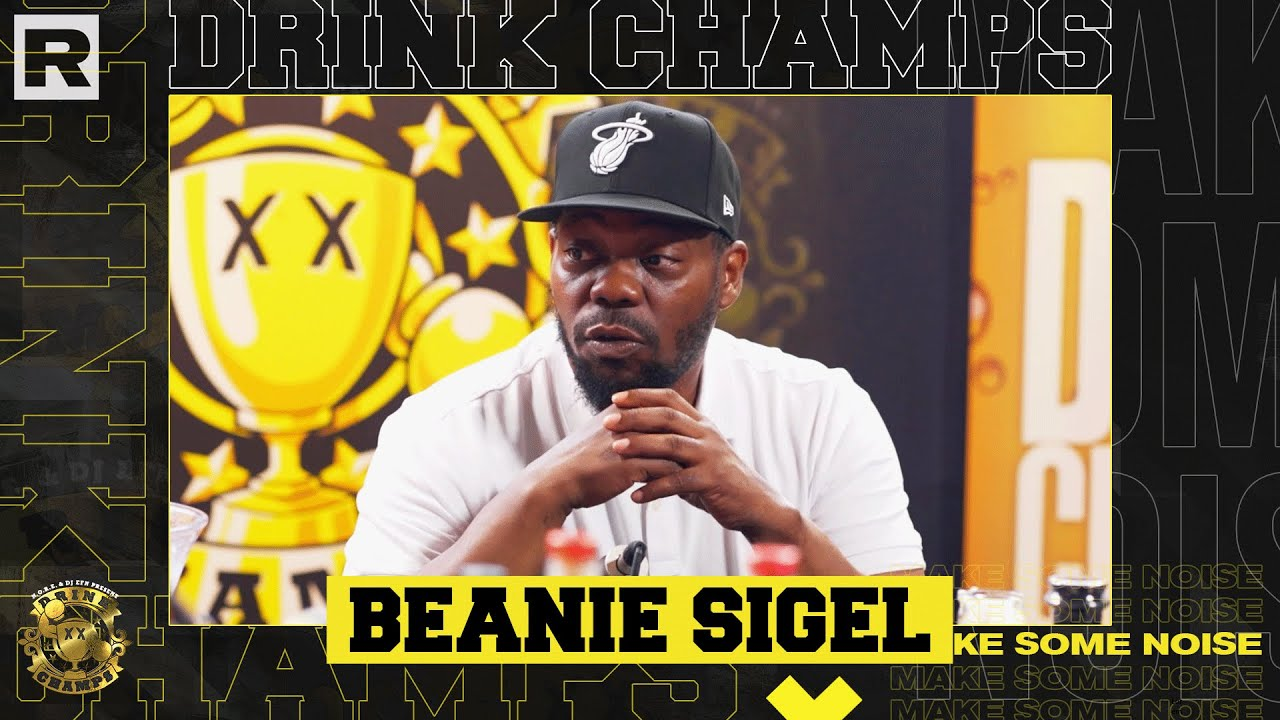 Beanie Sigel On State Property, JAY-Z, Roc-A-Fella & More | Drink Champs