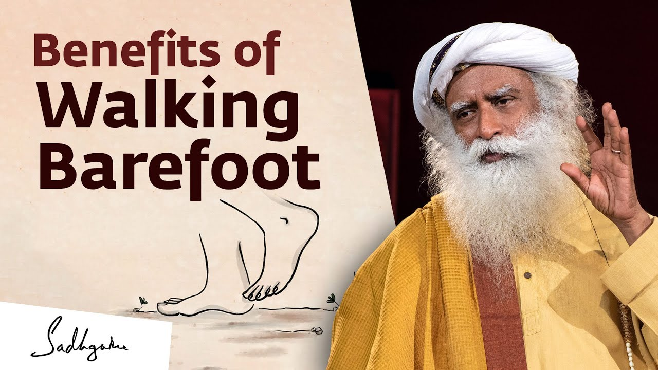 How Walking Barefoot Improves Your Health | Sadhguru Exclusive #EarthDay2021