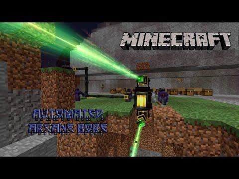 Thaumcraft 4: Automated Arcane Bore