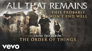 All That Remains - This Probably Won
